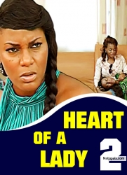 HEART OF A LADY 2