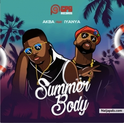 Summer Body by Akba Ft. Iyanya