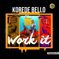 Work It by Korede Bello