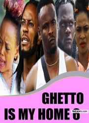 GHETTO IS MY HOME 6