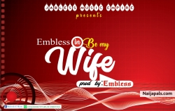 Be my wife by Embless