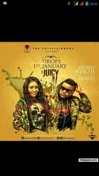 Juicy by Penny Ft Skales
