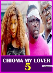 CHIOMA MY LOVER 5