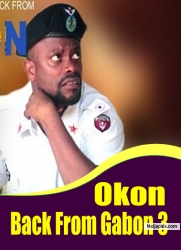 Okon Back From Gabon 3
