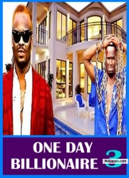 ONE DAY BILLIONAIRE 3