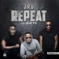 Repeat by JRB Music Ft. Giftty