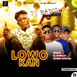 Lowo kan by Dj badoski ft AKC