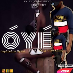 Óyé by Capitaine Cyssé FT Dany Starking