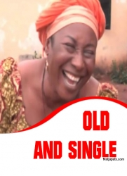 Old and Single