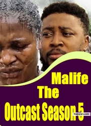 Malife The Outcast Season 5