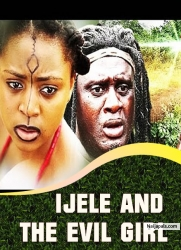 IJELE AND THE EVIL GIRL