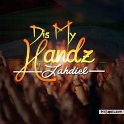 Dis My Handz by Jahdiel