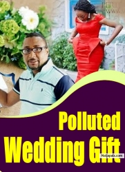 Polluted Wedding Gift