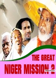 THE GREAT NIGER MISSION 2