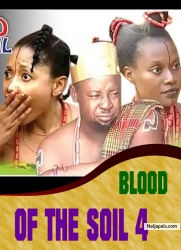 BLOOD OF THE SOIL 4