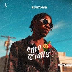 Emotions (Prod. By Spellz) by Runtown