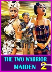 THE TWO WARRIOR MAIDEN 2
