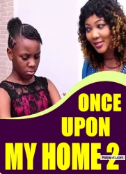 ONCE UPON MY HOME 2