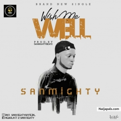 (TworldMusic) Sanmighty _ Wish Me well by Sanmighty