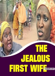 THE JEALOUS FIRST WIFE