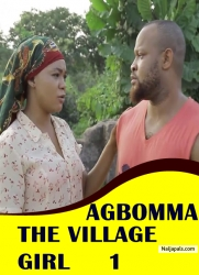 AGBOMMA THE VILLAGE GIRL 1