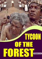 TYCOON OF THE FOREST