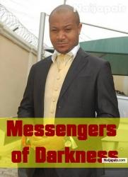 Messengers Of Darkness