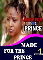 MADE FOR THE PRINCE 1