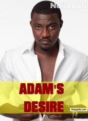 ADAM'S DESIRE