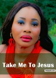 Take Me To Jesus 2