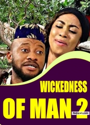 WICKEDNESS OF MAN 2