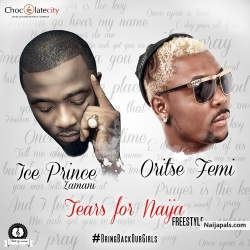 Tears For Naija (Freestyle) by Ice Prince ft. Oritse Femi