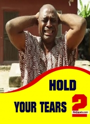 HOLD YOUR TEARS 2