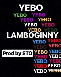 Yebo by Lamboginny (Prod. By STO)