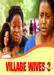 VILLAGE WIVES 3