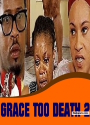 GRACE TOO DEATH 2
