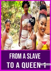 FROM A SLAVE TO A QUEEN 1
