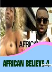 AFRICAN BELIEVE 4