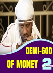 DEMI-GOD OF MONEY 2