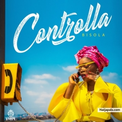 Controlla by Bisola