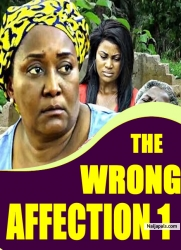 THE WRONG AFFECTION 1