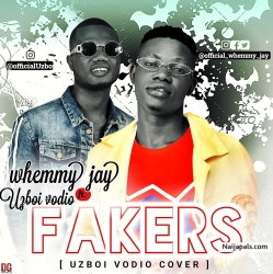 Fakers (uzboi vodio cover) by Whemmy jay ft Uzboi Vodio
