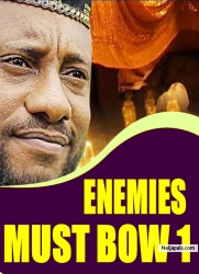 ENEMIES MUST BOW 1