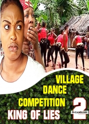 VILLAGE DANCE COMPETITION / KING OF LIES 2