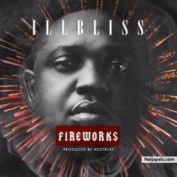 Fireworks by Illbliss (Prod. by Kezyklef)