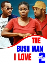 The Bush Man I Love  2
