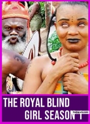 THE ROYAL BLIND GIRL SEASON 1