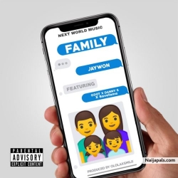 Family by Jaywon ft. Qdot, Danny S x Save Fame