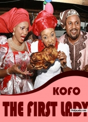 KOFO THE FIRST LADY