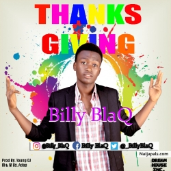 Thanks Giving by Billy BlaQ